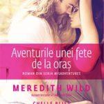 Aventurile unei fete de la oras – Meredith Wild