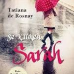 Se numea Sarah – TATIANA DE ROSNAY