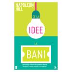 De la idee la bani – Napoleon Hill
