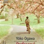 Profesorul si menajera – Yoko Ogawa