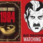 1984: Big Brother Is Watching You – George Orwell