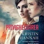 Privighetoarea – Kristin Hannah