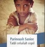 Tatal celuilalt copil – Parinoush Saniee